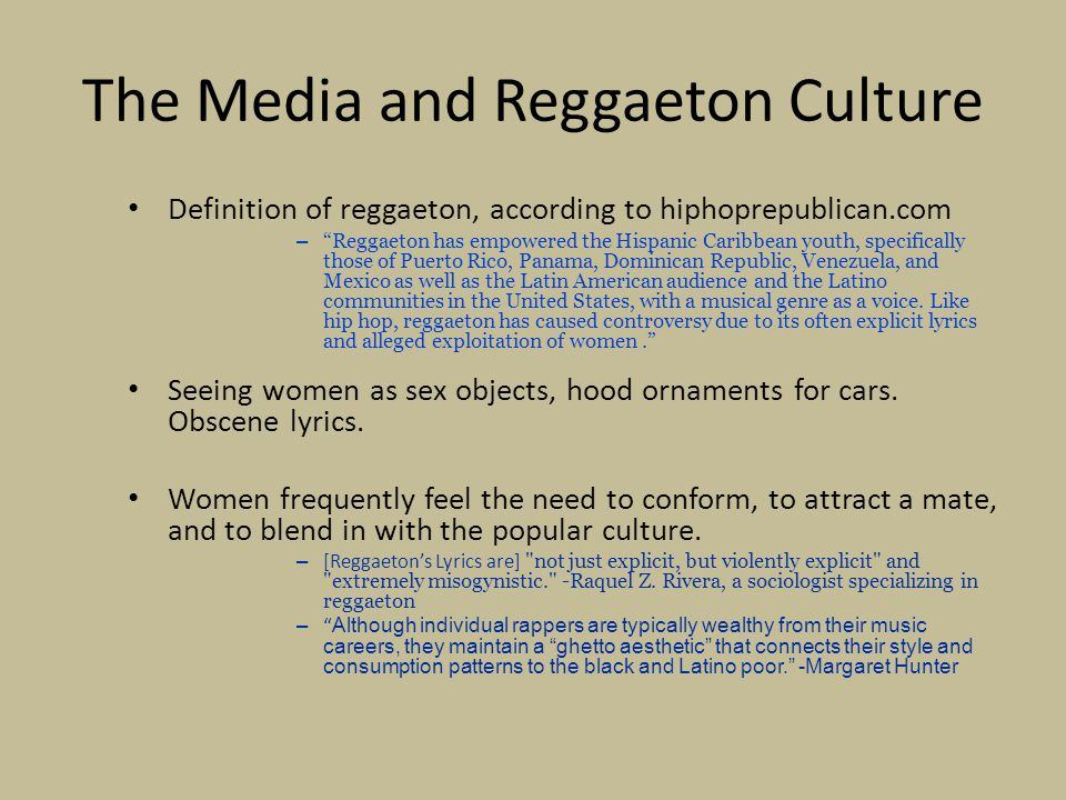 The Media and Reggaeton Culture