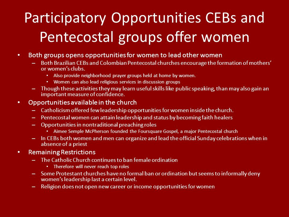 Participatory Opportunities CEBs and Pentecostal groups offer women