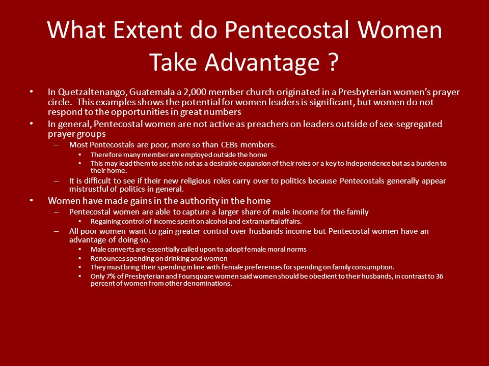 What Extent do Pentecostal Women Take Advantage