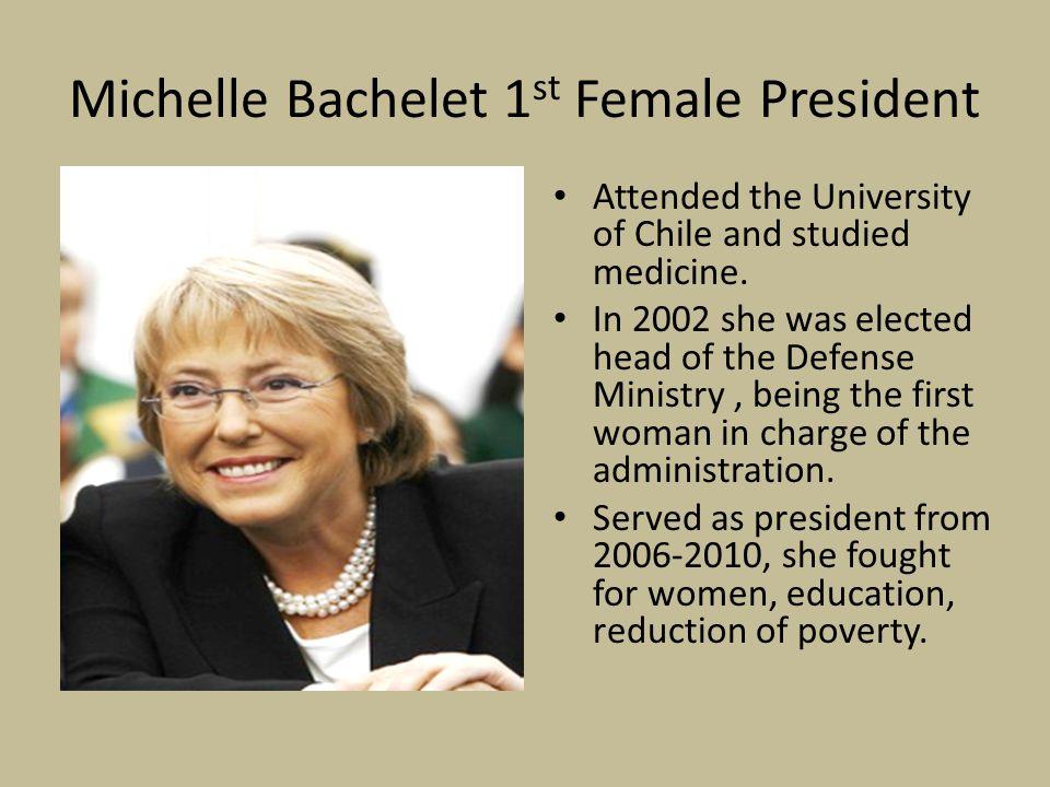 Michelle Bachelet 1st Female President