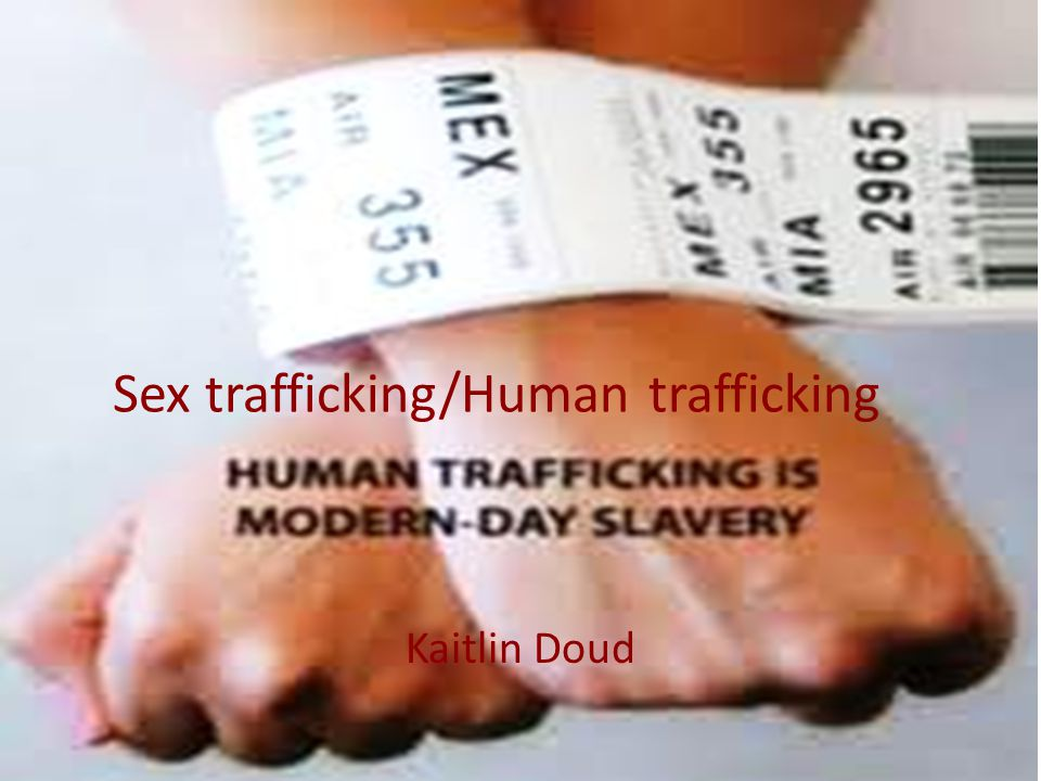 Sex trafficking/Human trafficking