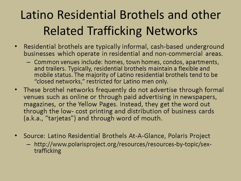 Latino Residential Brothels and other Related Trafficking Networks