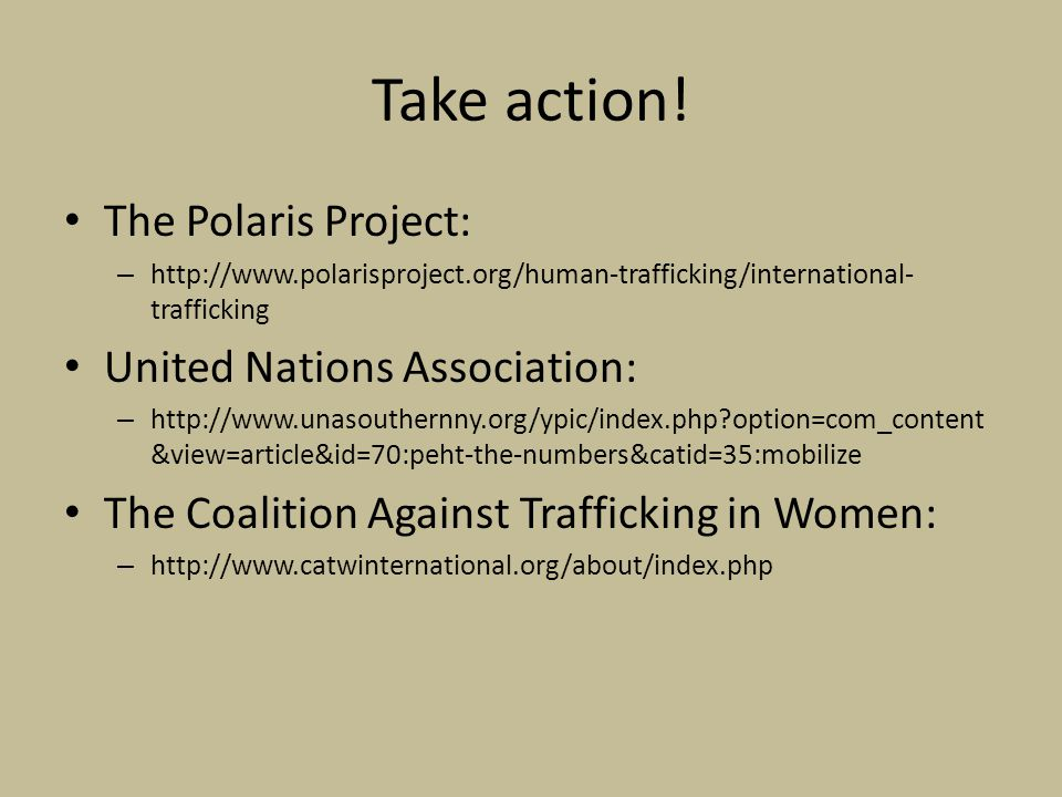 Take action! The Polaris Project: United Nations Association: