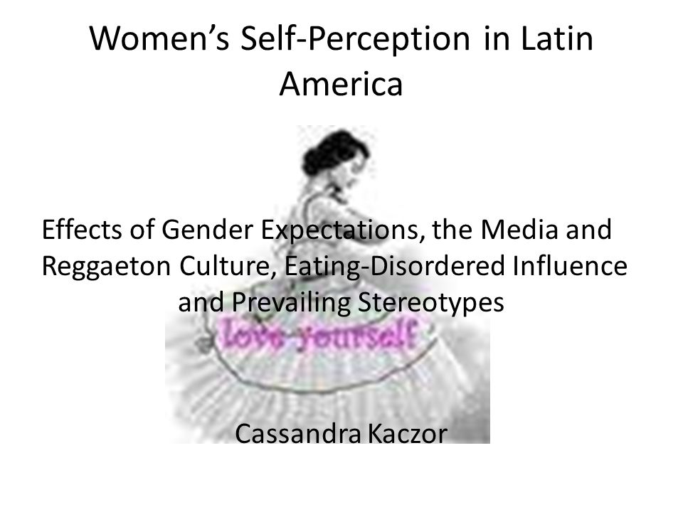 Women's Self-Perception in Latin America