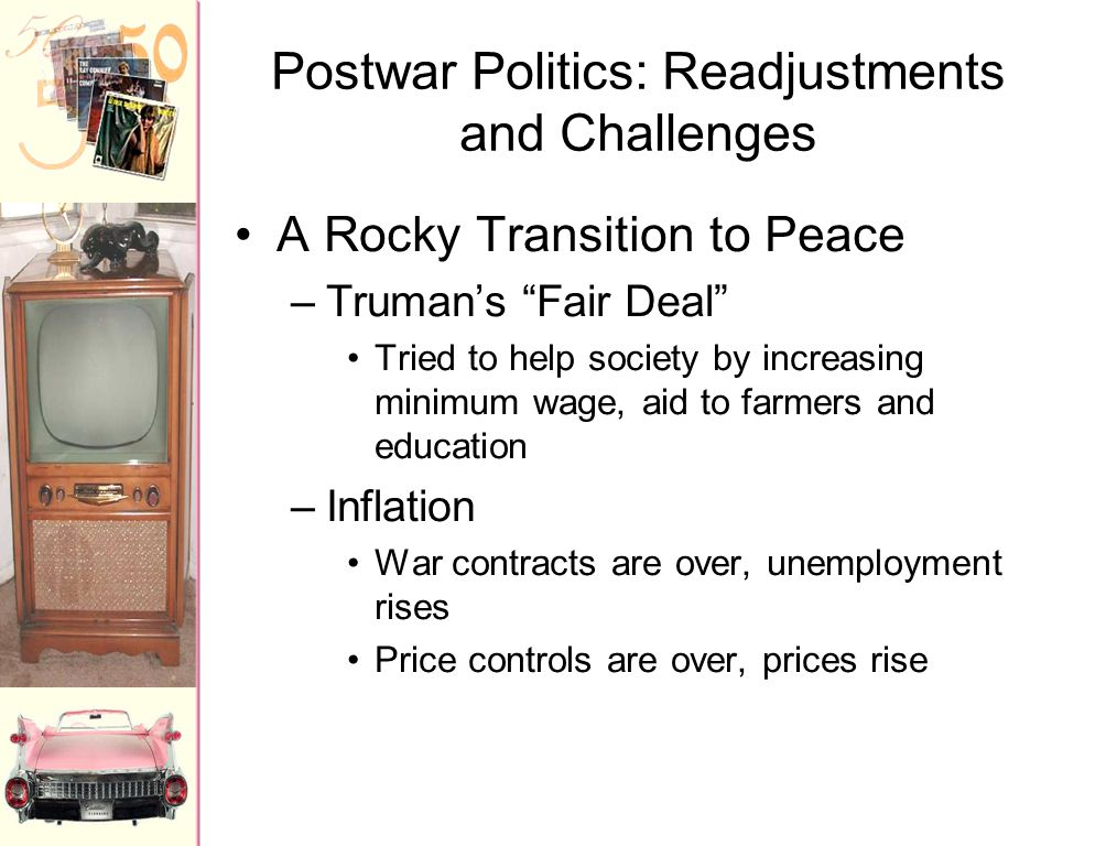 Postwar Politics: Readjustments and Challenges