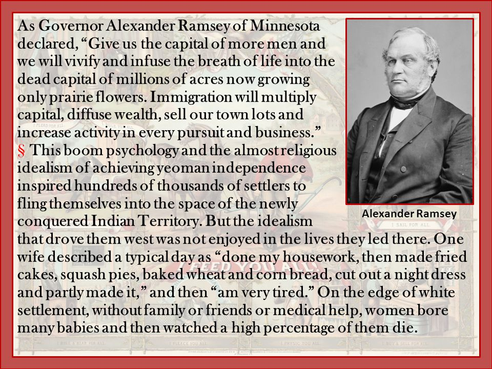 As Governor Alexander Ramsey of Minnesota