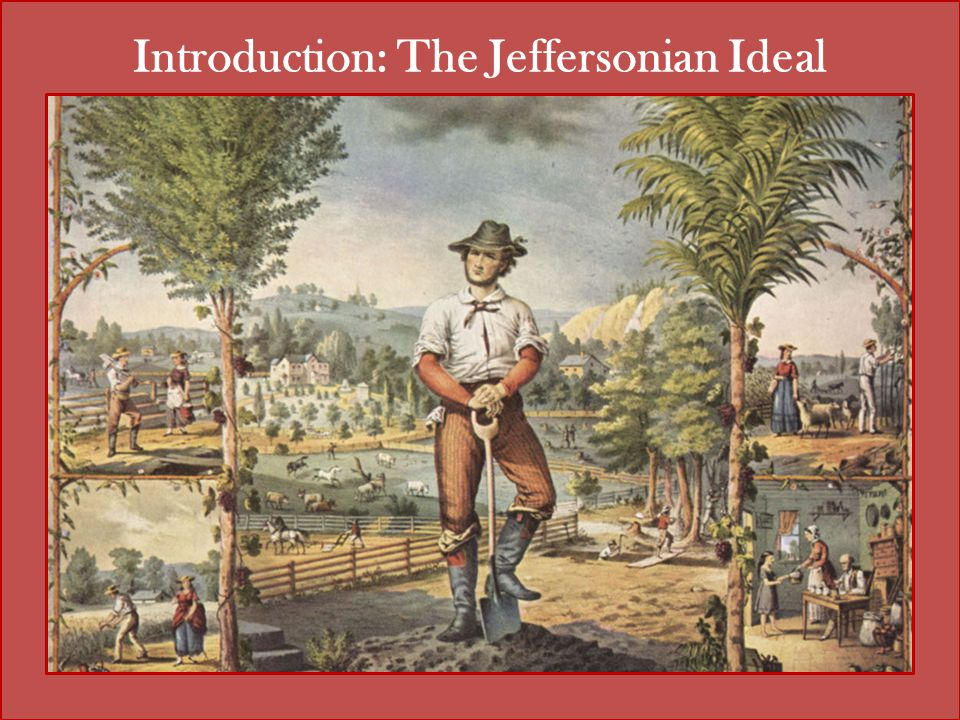 Introduction: The Jeffersonian Ideal