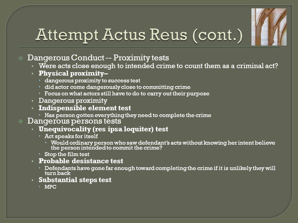 Attempt Actus Reus (cont.)