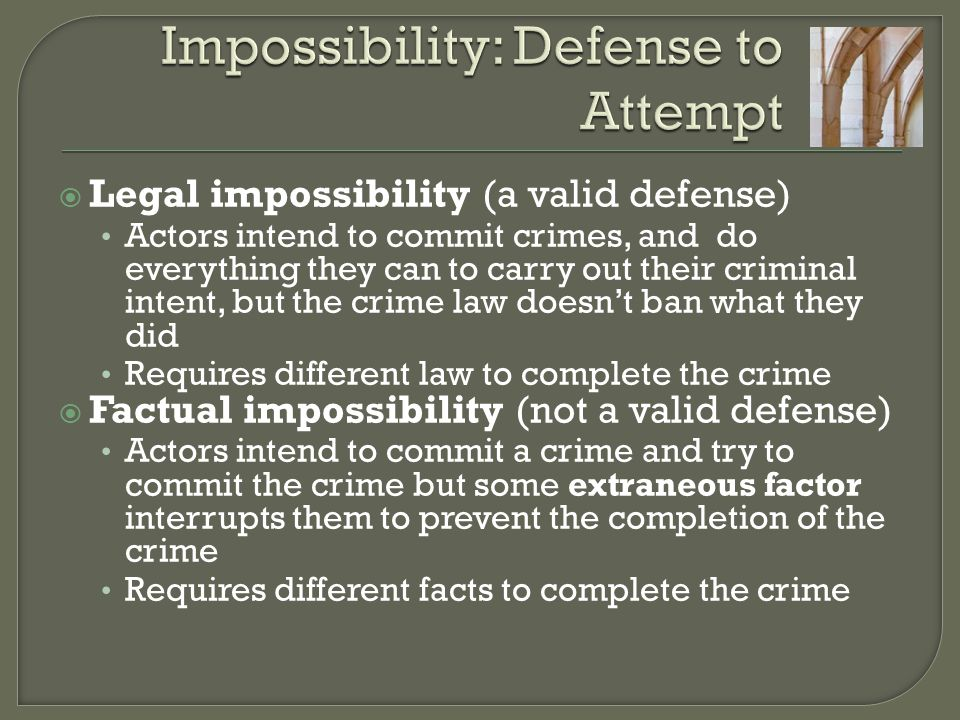 Impossibility: Defense to Attempt