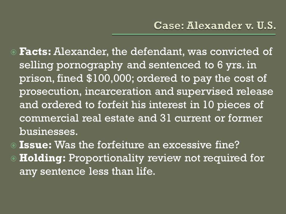 Case: Alexander v. U.S.