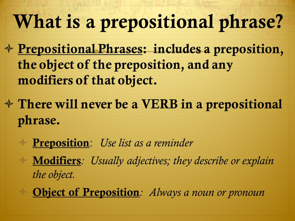 What is a prepositional phrase