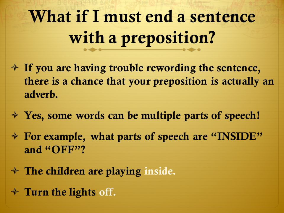 What if I must end a sentence with a preposition