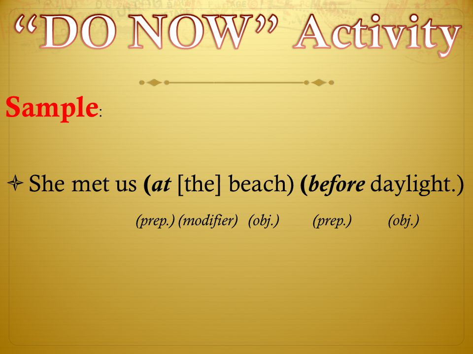DO NOW Activity Sample:
