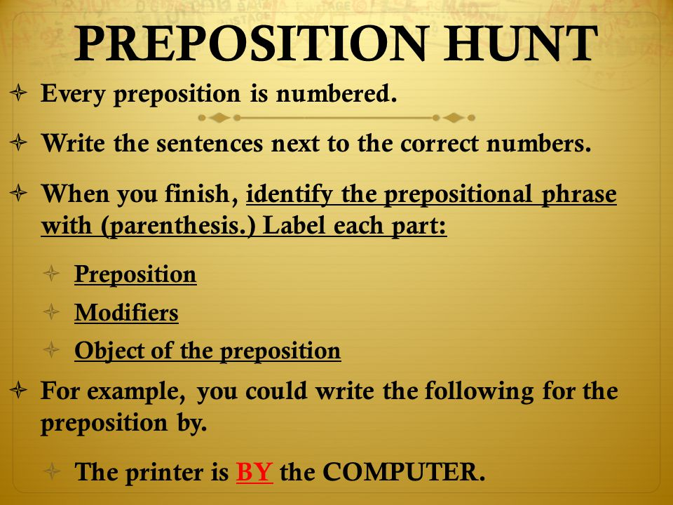 PREPOSITION HUNT Every preposition is numbered.