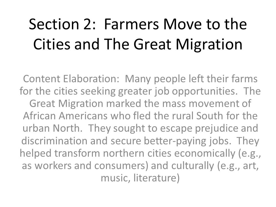 Section 2: Farmers Move to the Cities and The Great Migration