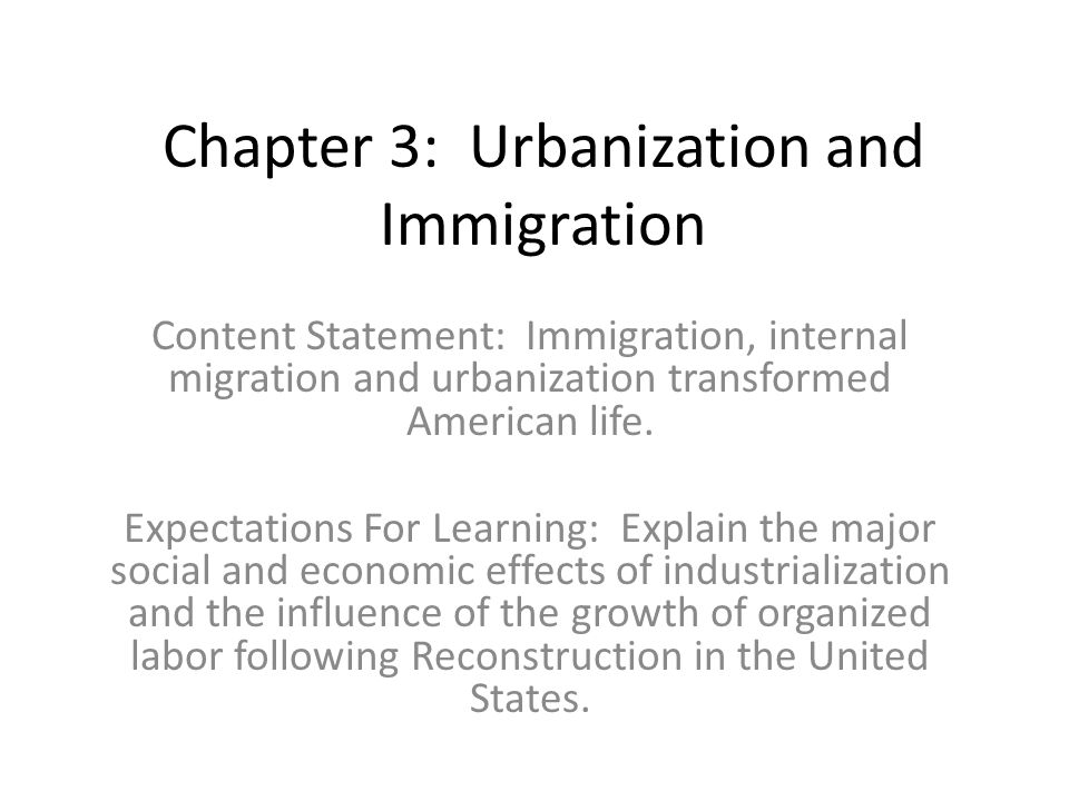 Chapter 3: Urbanization and Immigration
