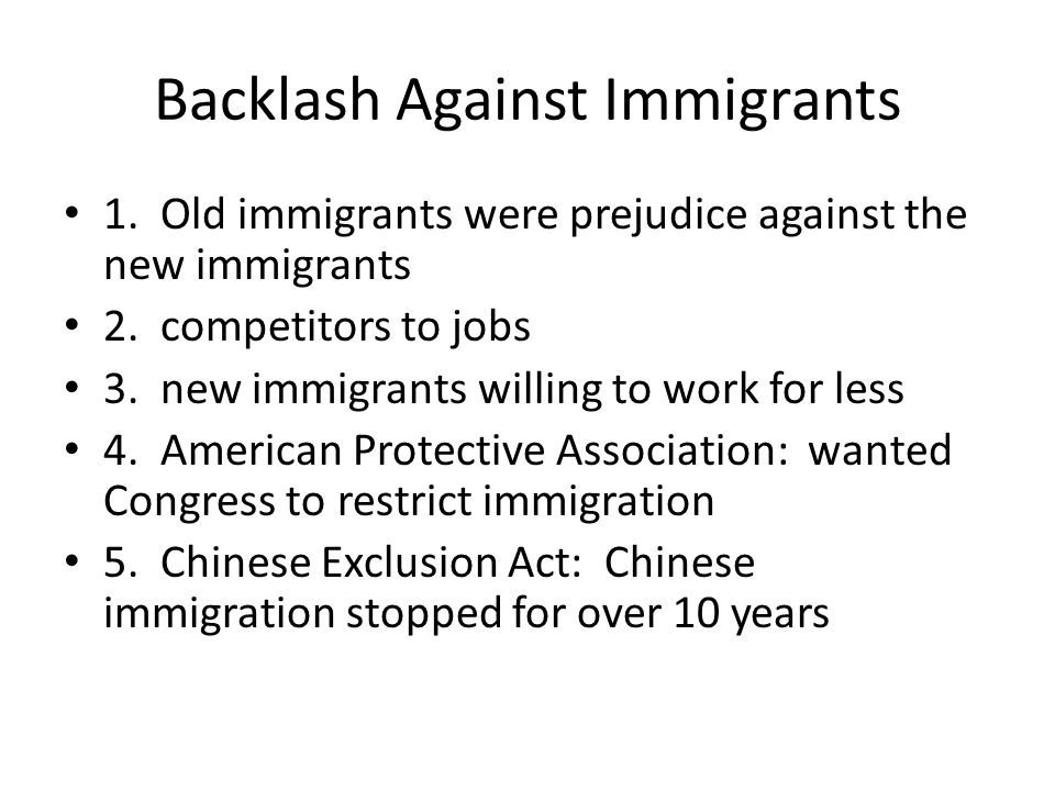 Backlash Against Immigrants