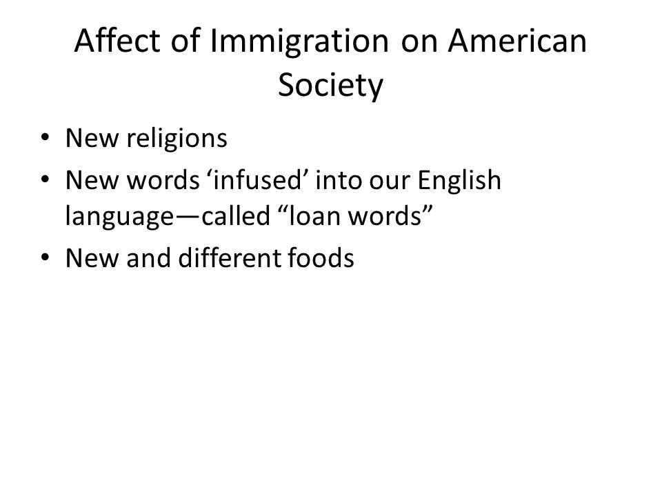 Affect of Immigration on American Society