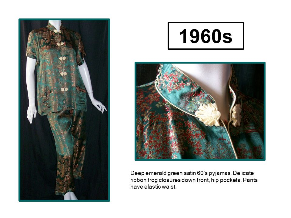1960s Deep emerald green satin 60 s pyjamas. Delicate ribbon frog closures down front, hip pockets.