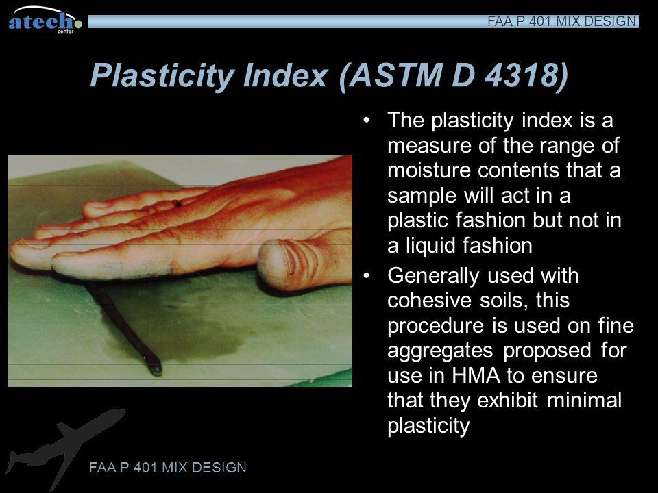 Plasticity Index (ASTM D 4318)
