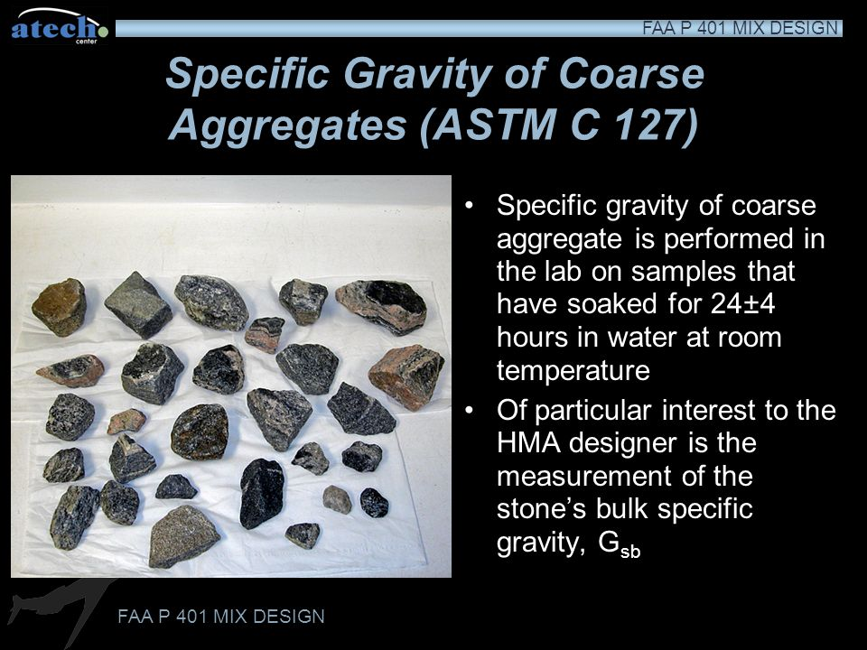 Specific Gravity of Coarse Aggregates (ASTM C 127)