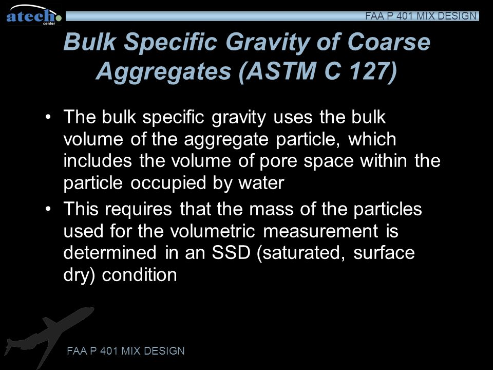 Bulk Specific Gravity of Coarse Aggregates (ASTM C 127)