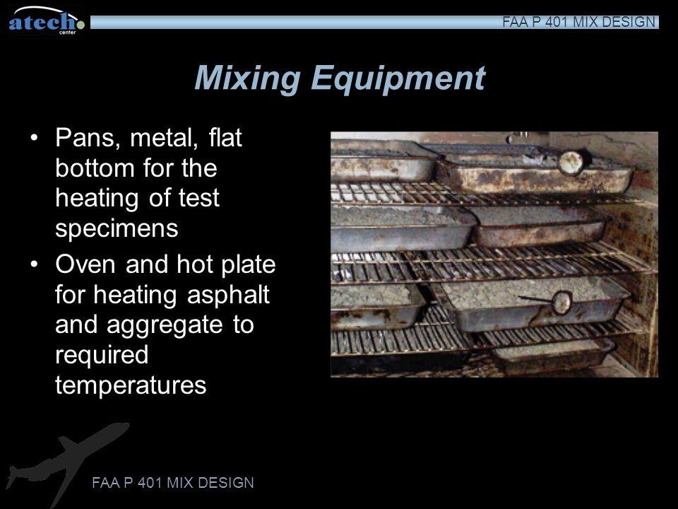 Mixing Equipment Pans, metal, flat bottom for the heating of test specimens.