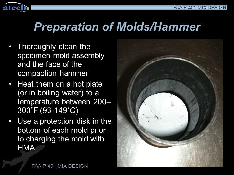 Preparation of Molds/Hammer