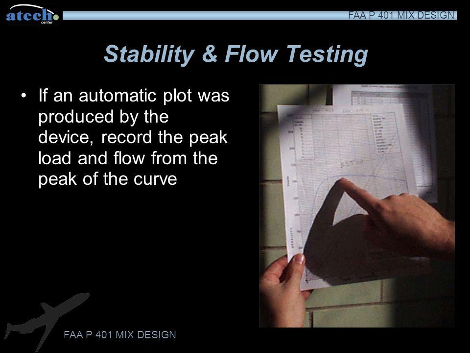 Stability & Flow Testing
