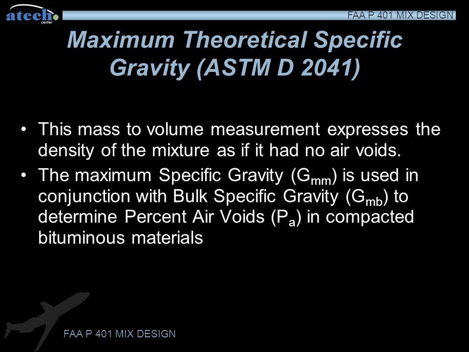 Maximum Theoretical Specific Gravity (ASTM D 2041)