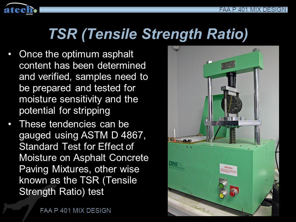 TSR (Tensile Strength Ratio)