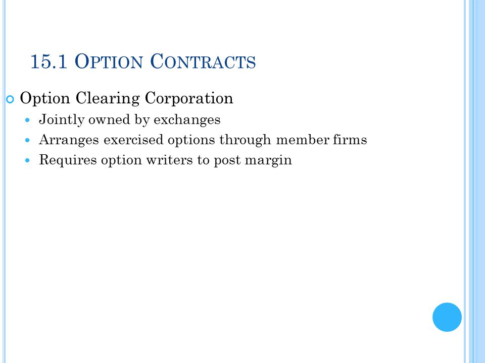 15.1 Option Contracts Option Clearing Corporation