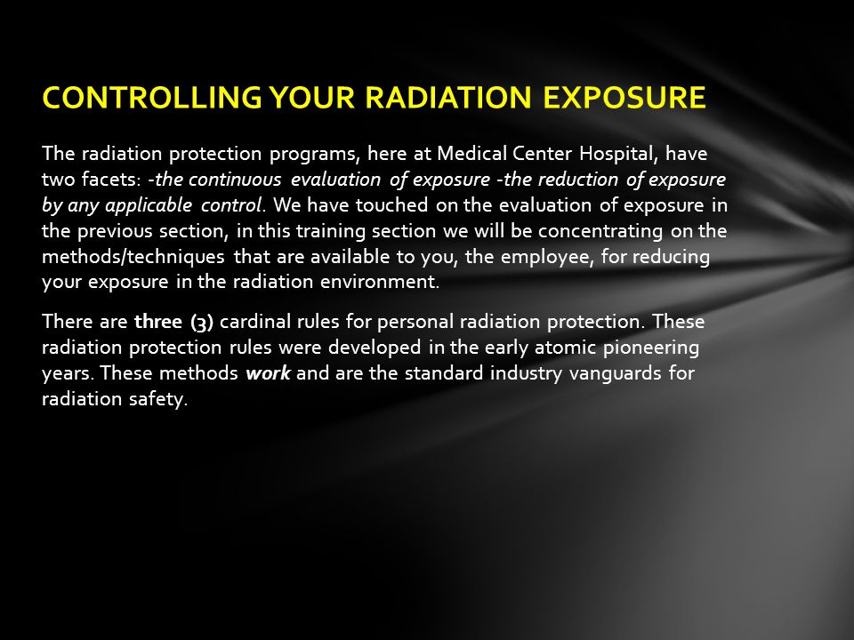 CONTROLLING YOUR RADIATION EXPOSURE