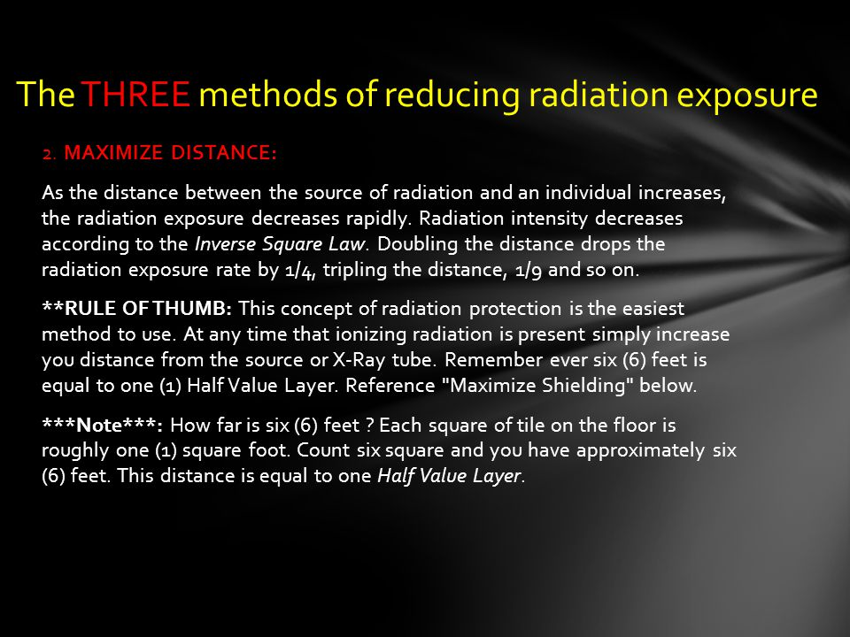 The THREE methods of reducing radiation exposure