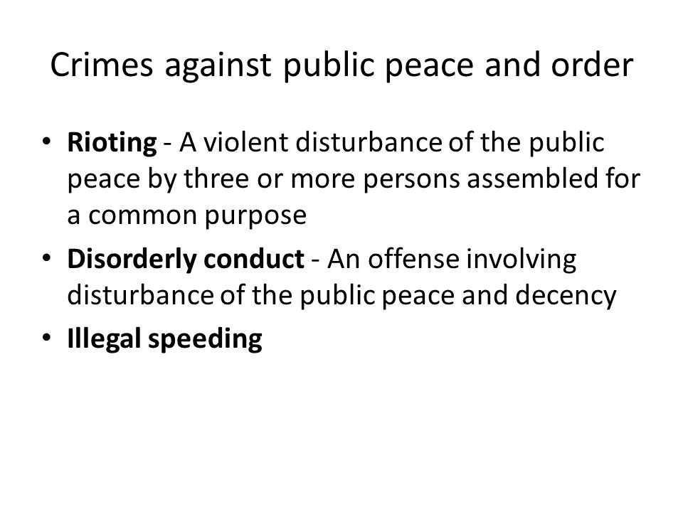 Crimes against public peace and order
