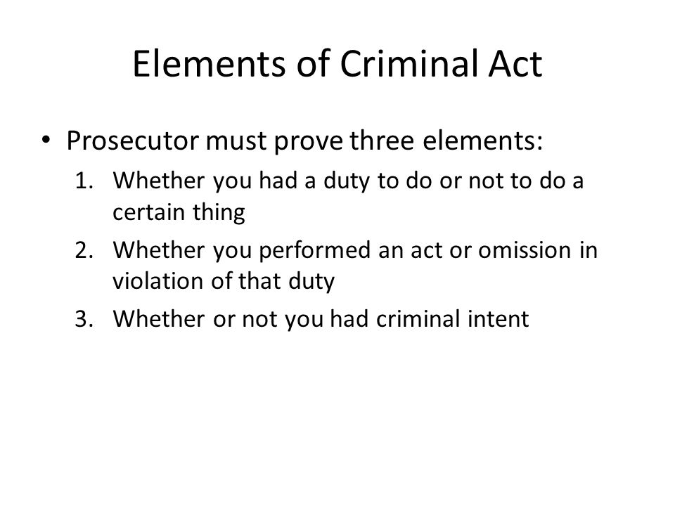 Elements of Criminal Act