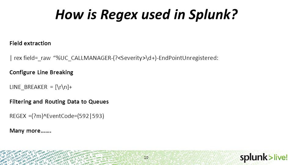 How is Regex used in Splunk