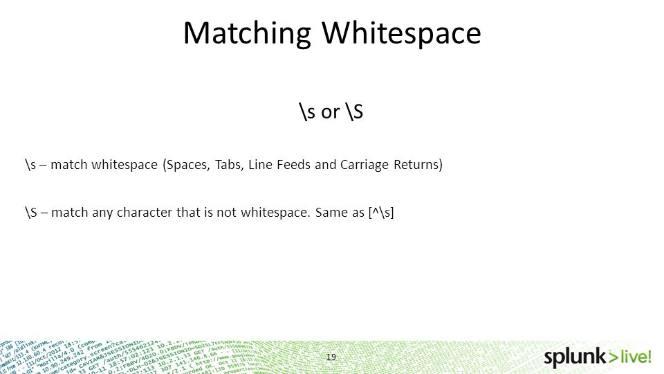 Matching Whitespace \s or \S