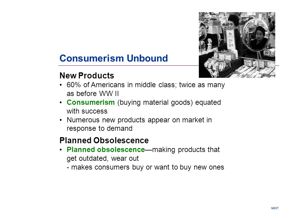 Consumerism Unbound New Products Planned Obsolescence