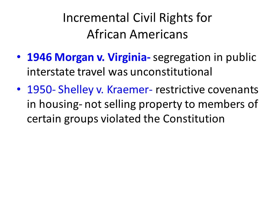 Incremental Civil Rights for African Americans
