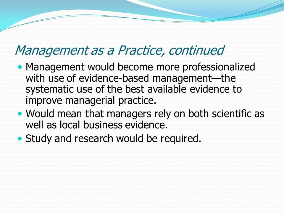 Management as a Practice, continued