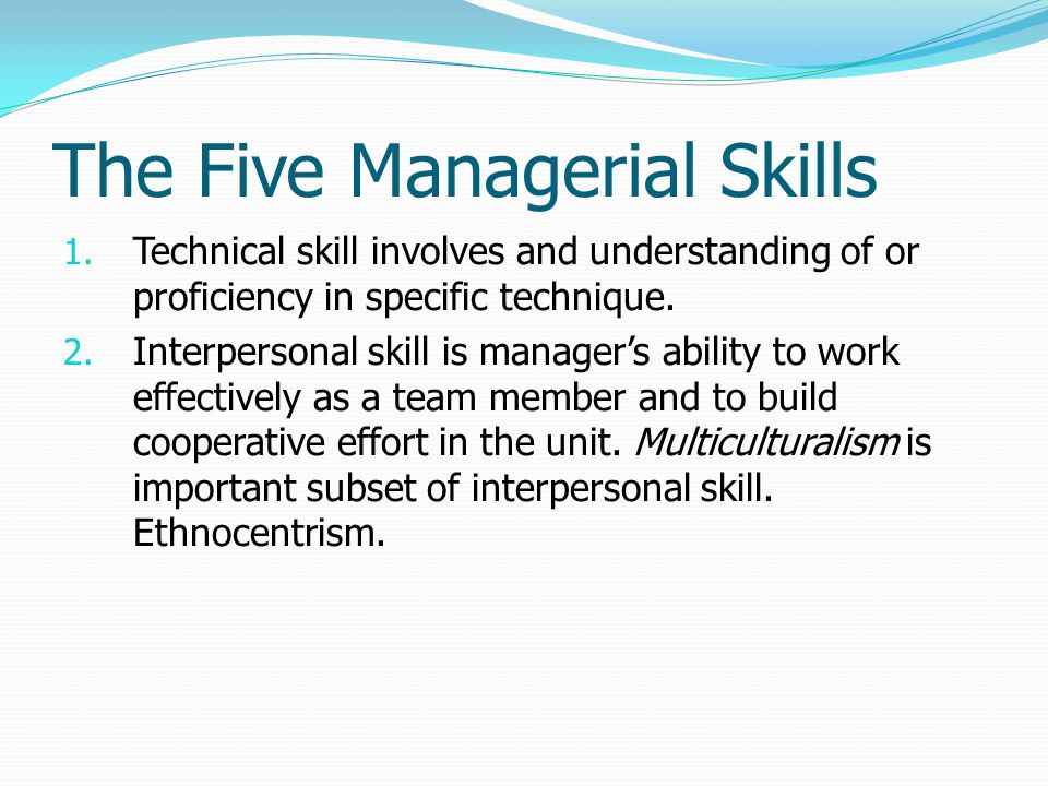 The Five Managerial Skills