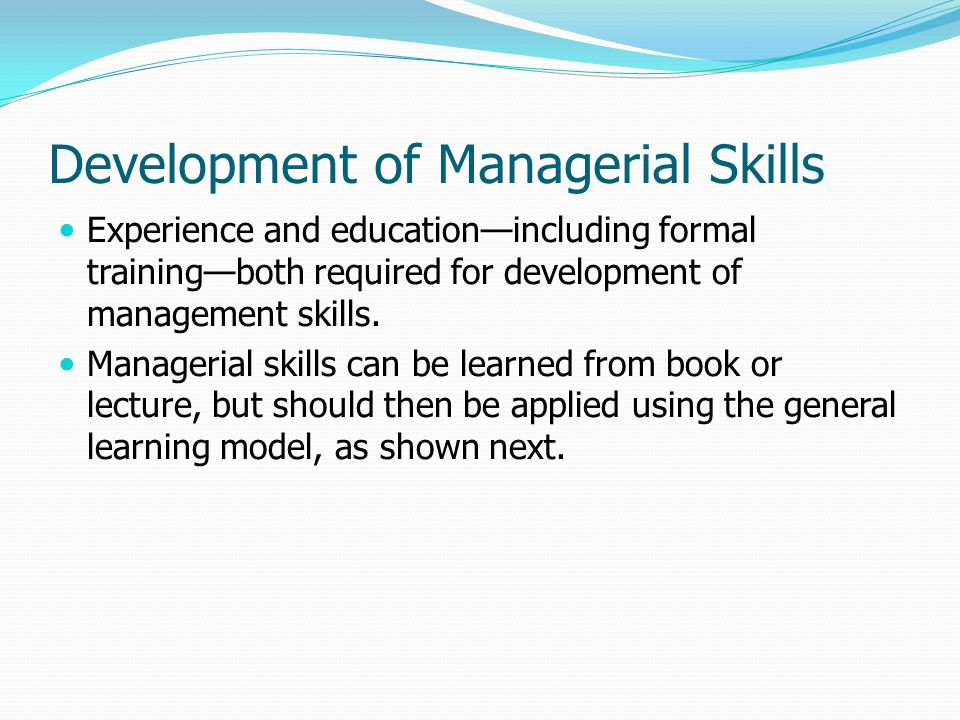 Development of Managerial Skills