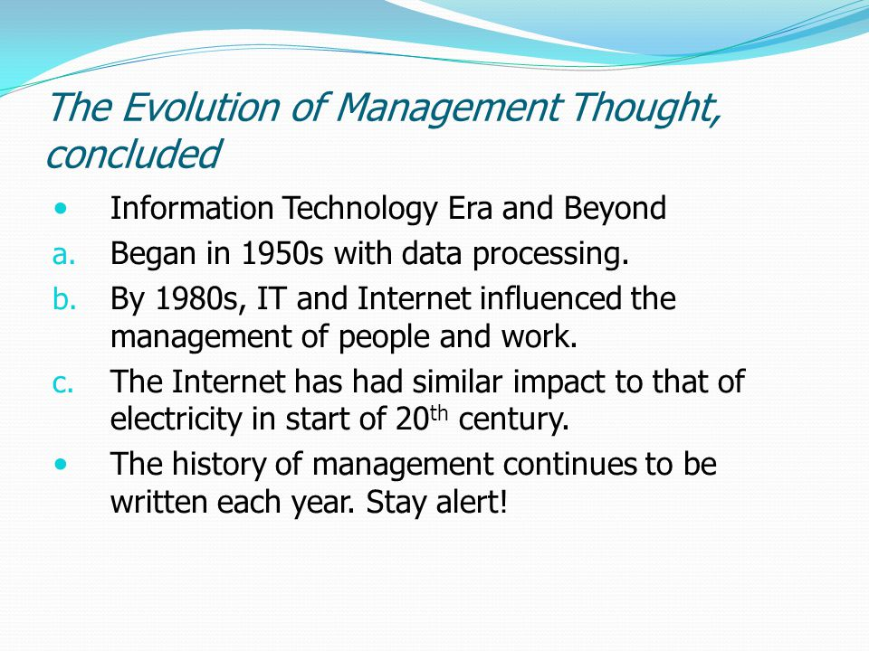 The Evolution of Management Thought, concluded
