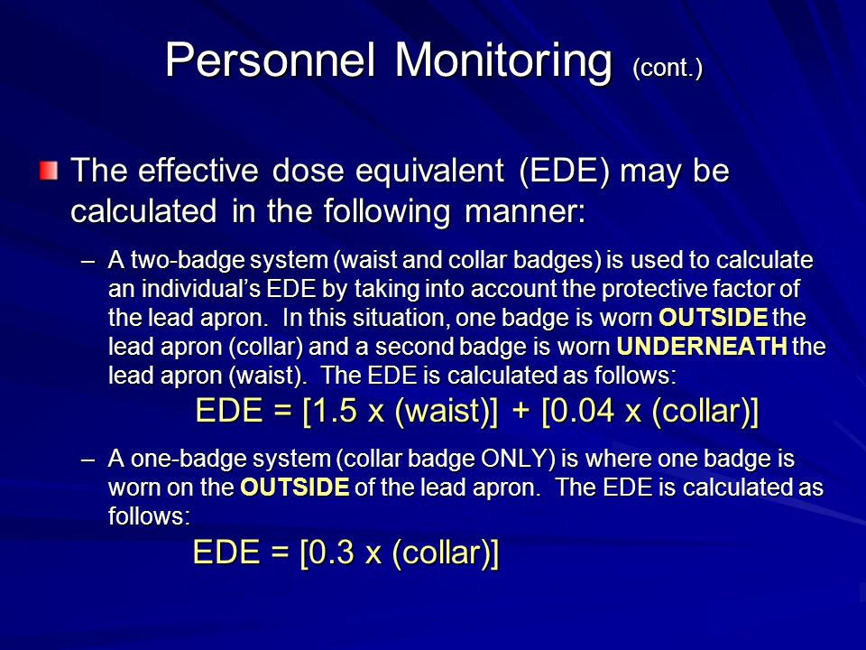 Personnel Monitoring (cont.)