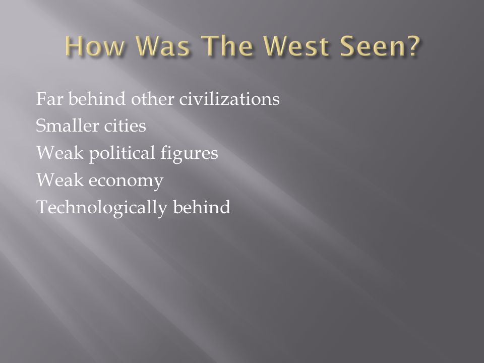 How Was The West Seen.