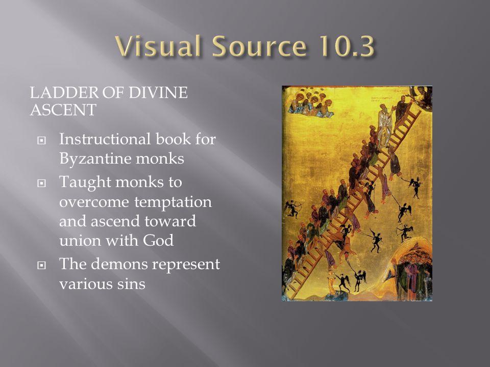 Visual Source 10.3 Ladder of Divine Ascent