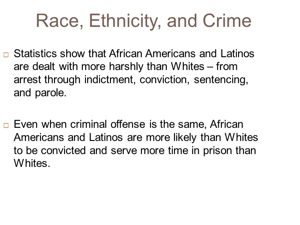 Race, Ethnicity, and Crime