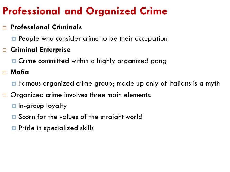 Professional and Organized Crime