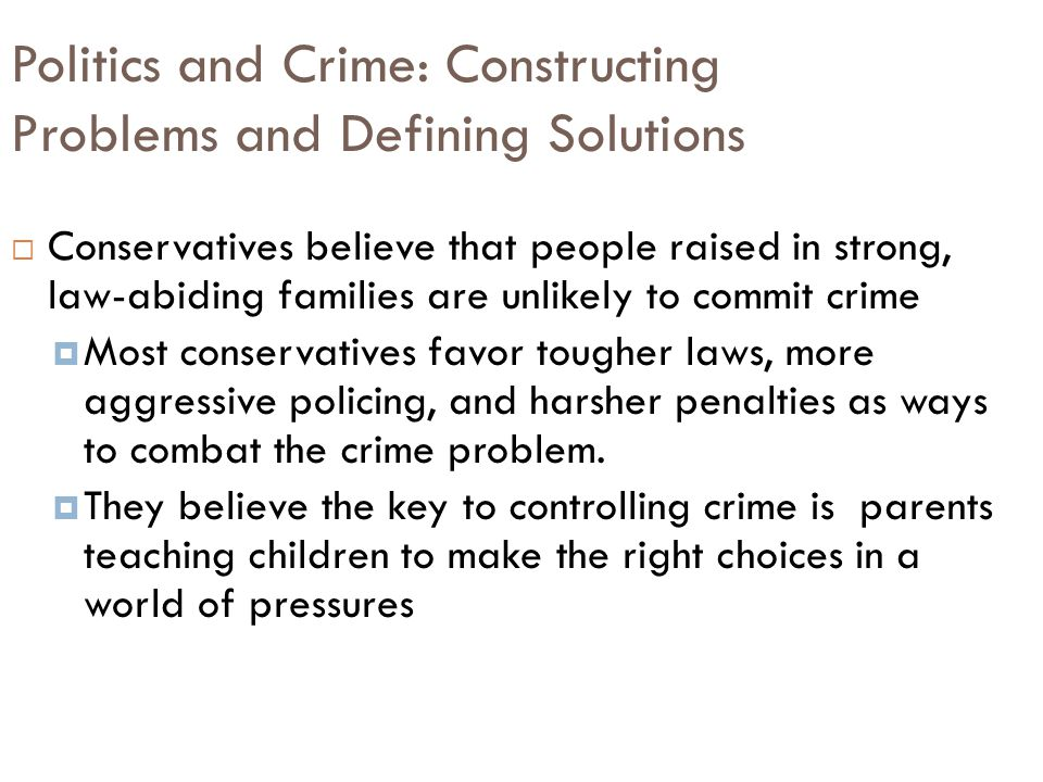 Politics and Crime: Constructing Problems and Defining Solutions